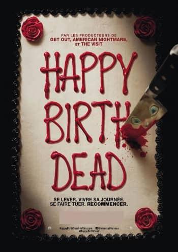 Affiche du Film Happy Birthdead au Majestic Sococé