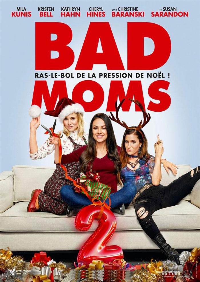 Affiche du Film Bad Moms 2 à venir au Majestic Sococé