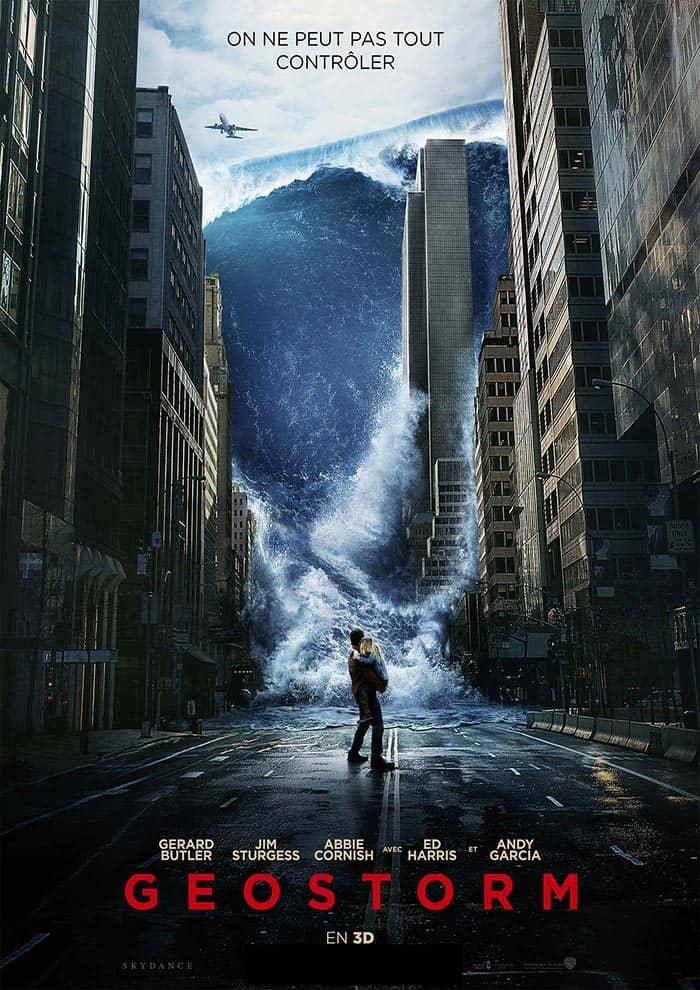 Affiche du Film Geostorm au Majestic Sococé