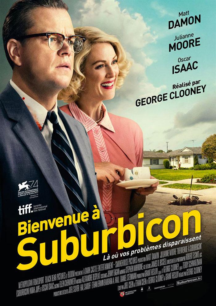 Affiche du Film Suburbicon à venir au Majestic Sococé