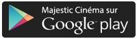 Majestic Cinéma sur Play Store